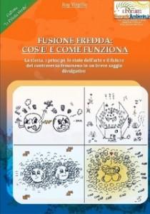 Roy Virgilio - Fusione Fredda: cos'è e come funziona