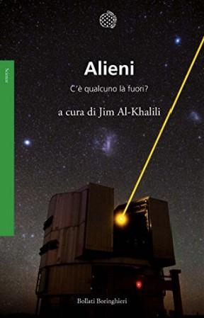 Jim Al-Khalili, Alieni C'è qualcuno là fuori